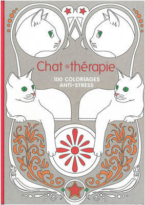 Art Therapy - Cat Therapy 100 Designs Colouring in and Relaxation