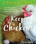 Green Guides Keeping Chickens