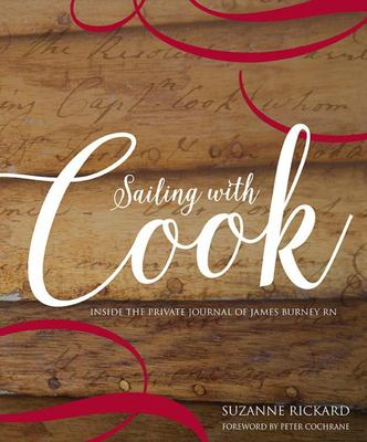 Sailing with Cook: Inside the Private Journal of James Burney Rn