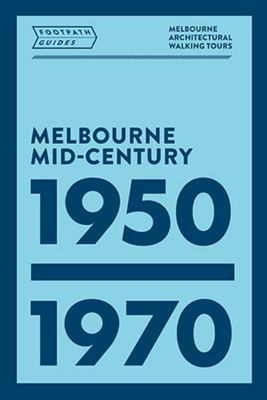 Footpath Guides Melbourne Mid Century Moden 1950 - 1970