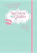 Sprinkle of Glitter 2016 Diary: Have the Best Year of Your Life!