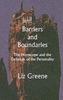 Barriers and BoundariesThe Horoscope and the Defences of the Personality
