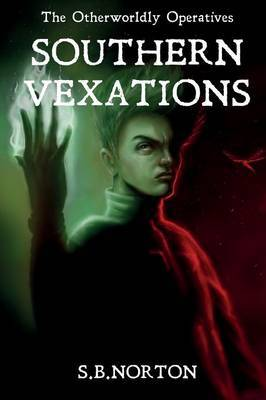 The Otherworldly Operatives: Southern Vexations (#2)