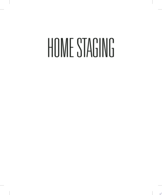 Home StagingThe Winning Way To Sell Your House for More Money