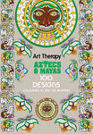 Art Therapy: Aztecs and Mayas: 100 Designs Colouring in and Relaxation