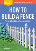 How to Build a FencePlan and Build Basic Fences and Gates