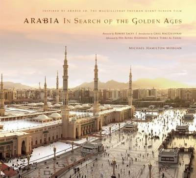 Arabia: In Search of the Golden Ages
