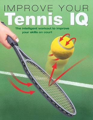 Improve Your Tennis IQ