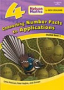 Nelson Maths for New Zealand Connecting Number Facts to Applications Student Book 4~