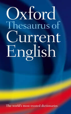 Oxford Thesarus of Current English (2nd ed.)