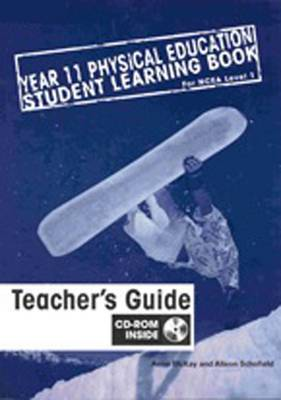 Year 11 Physical Education Student Learning Book for NCEA Level 1Teacher Book and CD Pack ~