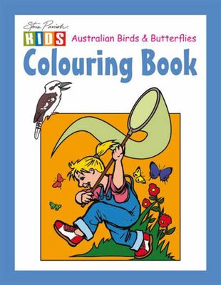 Steve Parish Colouring Book: Australian Birds & Butterflies
