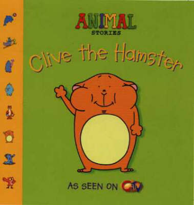 Animal Stories: Clive the Hamster