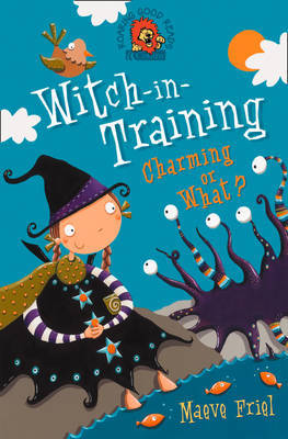 Charming or What? (Witch-in-Training #3)