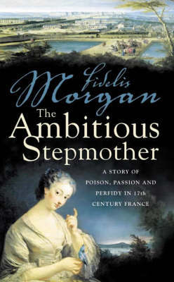 The Ambitious Stepmother