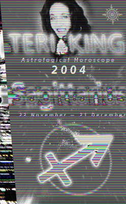 Teri King Astrological Horoscope: Sagittarius 2004