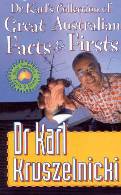 Dr Karls Collection Of Great Australian Facts