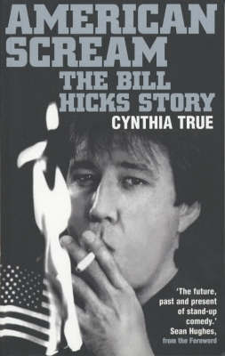 American Scream : The Bill Hicks story