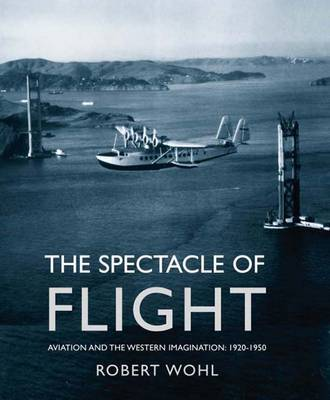 The Spectacle of Flight