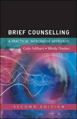 Brief Counselling : A practical, integrative approach (2nd edition 2006)