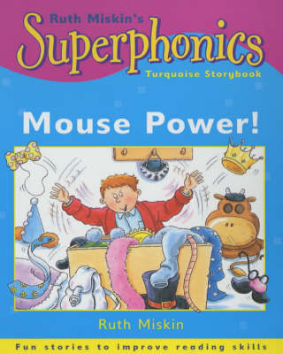 Superphonics Turquoise Storybook: Mouse Power!