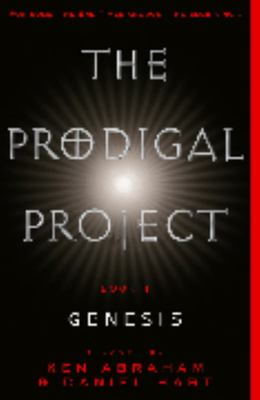 The Prodigal Project: Book One - Genesis