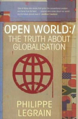 Open World : The Truth About Globalisation