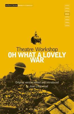 Oh What A Lovely War :playscript