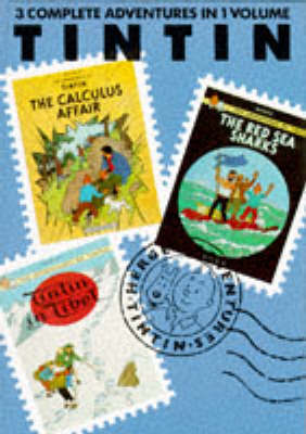 Tintin 3 in 1 Vol. 6: The Calculus Affair/ The Red Sea Sharks/Tintin in Tibet