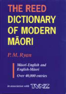 The Raupo Dictionary of Modern Maori: 2nd Revised Edition.