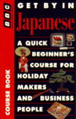 Get by in Japanese: Travel Pack