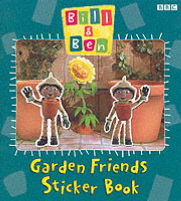 Bill and Ben: Garden Friends Sticker Book