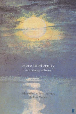 Here To Eternity: An Anthology of Poetry
