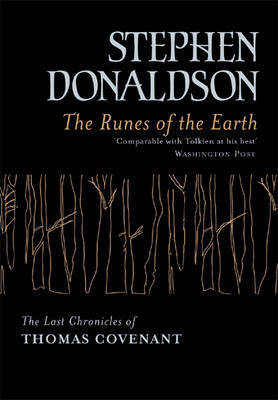 Runes Of The Earth #1 Last Hronicles Of Thomas Covenant
