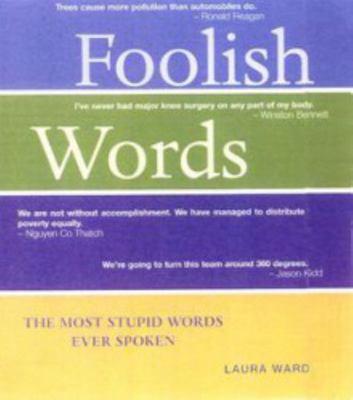 Foolish Words