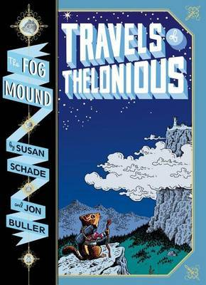 Travels of Thelonious ( The Fog Mound #1 )