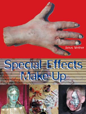 Special Effects Make-up for Film and Theatre
