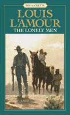Sackett #8:the Lonely Men