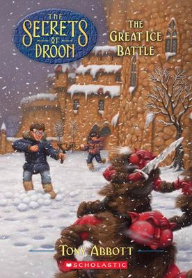 Great Ice Battle (Secrets of Droon #5)