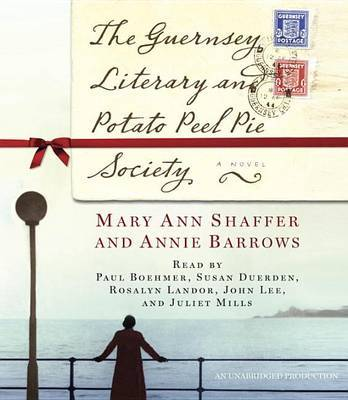The Guernsey Literary and Potato Peel Pie Society - Audio Book