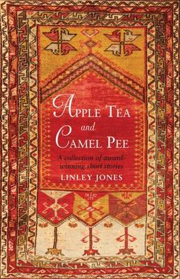 Apple Tea and Camel Pee