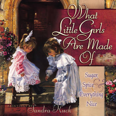 What Little Girls Are Made Of?