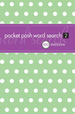 Pocket Posh Word Search 2: 100 Puzzles