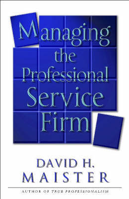 Managing The Professional Services Firm
