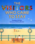 Visitor's Who Came to Stay