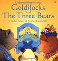 Goldilocks and the Three Bears: Usborne First Stories