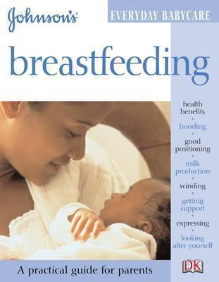 Breastfeeding: Everyday Babycare