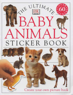 DK Ultimate Baby Animal Sticker Book