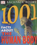 DK Backpack Books - 1001 Facts: Human Body