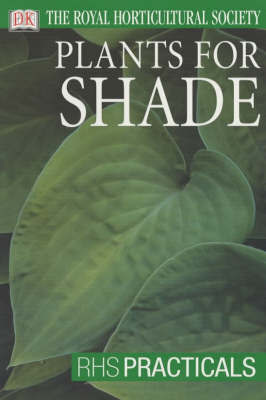 RHS Practicals: Plants for Shade